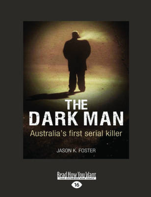The Dark Man by Jason K. Foster
