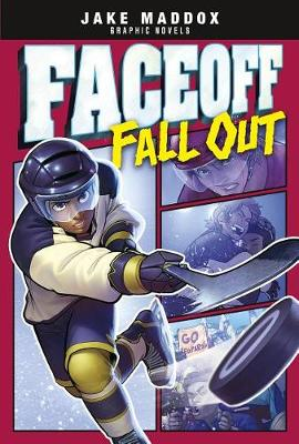 Faceoff Fall Out by Jake Maddox