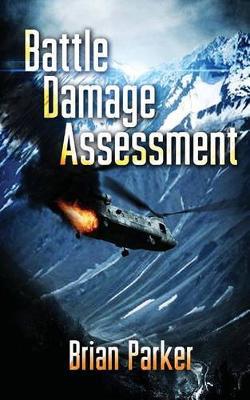 Battle Damage Assessment by Brian Parker