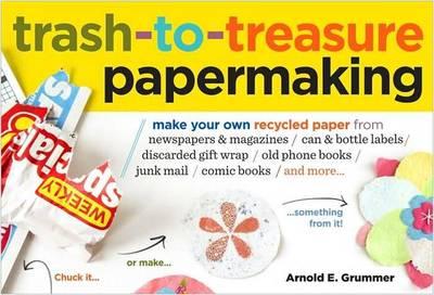 Trash to Treasure Papermaking book