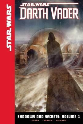 Shadows and Secrets, Volume 1 by Kieron Gillen
