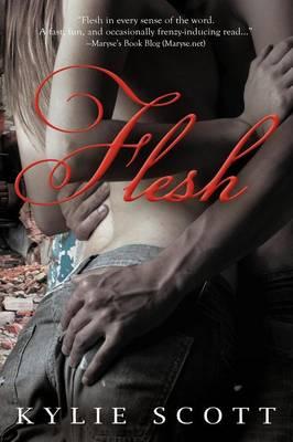 Flesh by Kylie Scott