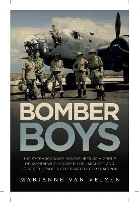 Bomber Boys by Marianne Van Velzen