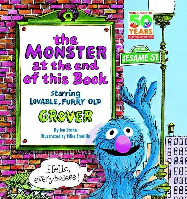 The Monster at the End of This Book (Sesame Street: 50th Anniversary Edition) book