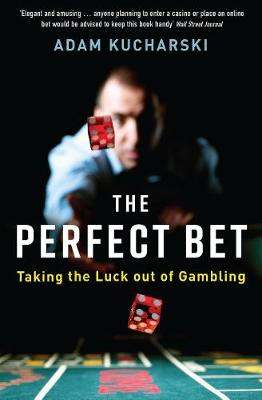 The Perfect Bet by Adam Kucharski