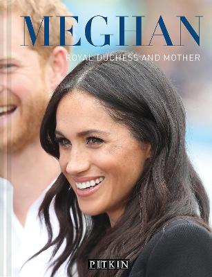 Meghan: Royal Duchess and Mother by Halima Sadat