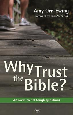 Why Trust the Bible? by Amy Orr-Ewing