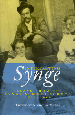 Interpreting Synge by Nicholas Grene