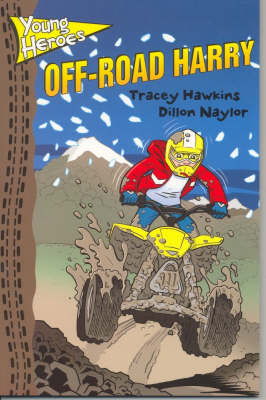 Off-road Harry by Tracey Hawkins