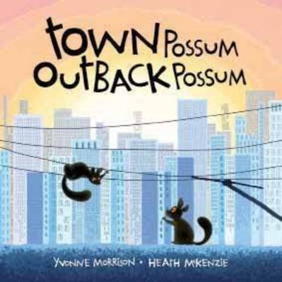 Town Possum, Outback Possum by Yvonne Morrison