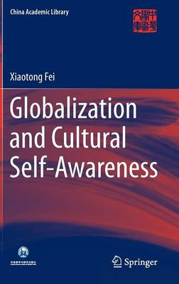 Globalization and Cultural Self-Awareness by Xiaotong Fei
