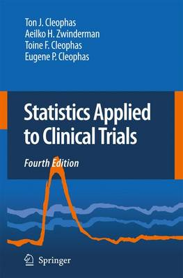 Statistics Applied to Clinical Trials by Ton J. Cleophas
