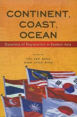 Continent, Coast, Ocean by Ooi Kee Beng