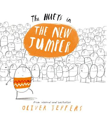 The New Jumper (The Hueys) by Oliver Jeffers