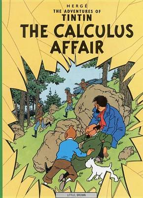 The Adventures of Tintin: The Calculus Affair by Herge Herge