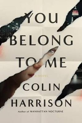 You Belong to Me by MR Colin Harrison