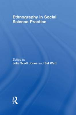 Ethnography in Social Science Practice by Julie Scott-Jones