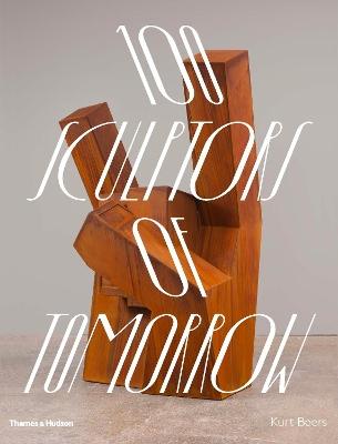 100 Sculptors of Tomorrow book