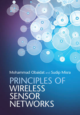 Principles of Wireless Sensor Networks by Mohammad S. Obaidat