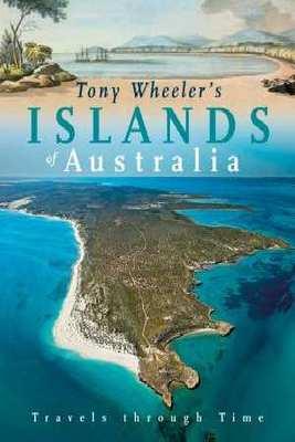Tony Wheeler's Islands of Australia book