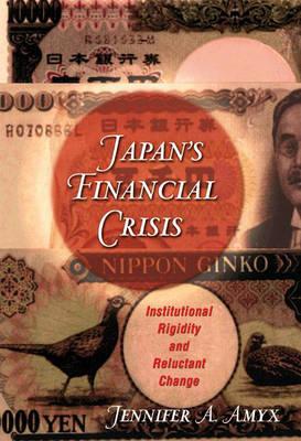 Japan's Financial Crisis by Jennifer Amyx