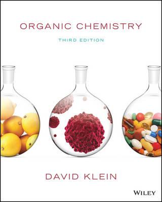 Organic Chemistry, Third Edition by David R. Klein