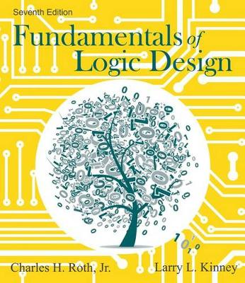 Fundamentals of Logic Design by Jr Charles H Roth