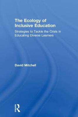 Ecology of Inclusive Education by David Mitchell