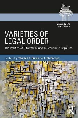 Varieties of Legal Order by Thomas F. Burke