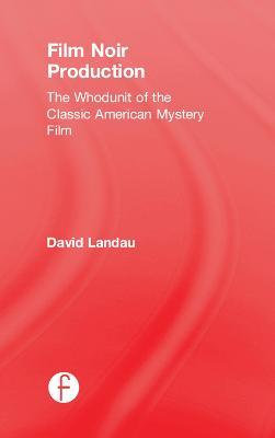 Film Noir Production book