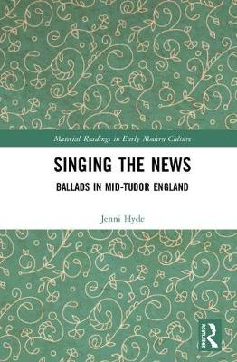Singing the News by Jenni Hyde