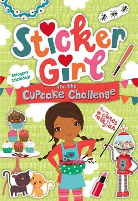 Sticker Girl and the Cupcake Challenge by Janet Tashjian
