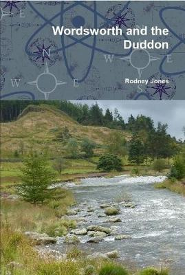Wordsworth and the Duddon by Rodney Jones