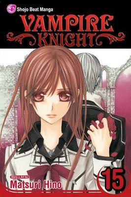 Vampire Knight, Vol. 15 by Matsuri Hino