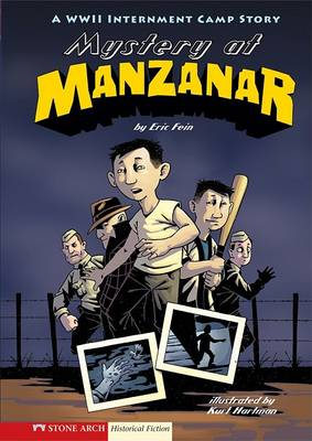 Mystery at Manzanar by Eric Fein