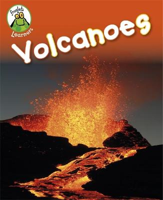 Froglets: Learners: Volcanoes book