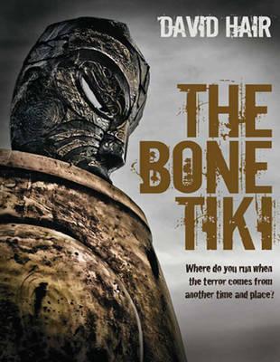 The Bone Tiki (1 Volume Set) by David Hair
