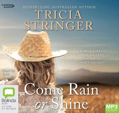 Come Rain Or Shine by Tricia Stringer