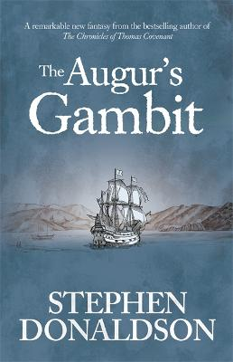 The Augur's Gambit by Stephen Donaldson