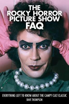 Rocky Horror Picture Show FAQ book
