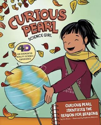 Curious Pearl Identifies the Reason for Seasons by Eric Mark Braun