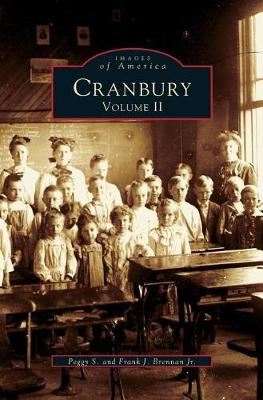 Cranbury, Volume II by Peggy S Brennan