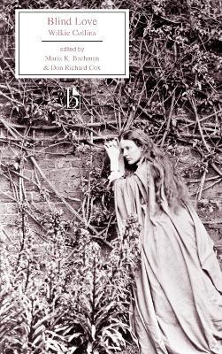 Blind Love by Wilkie Collins