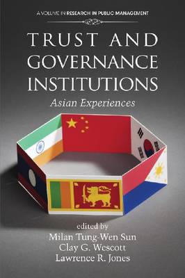 Trust and Governance Institutions by Milan Tung-Wen Sun
