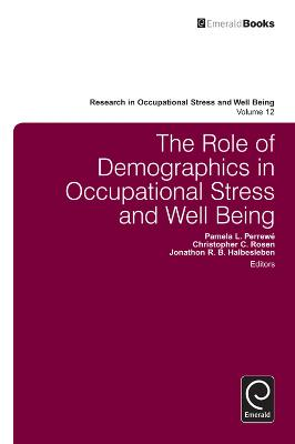 The Role of Demographics in Occupational Stress and Well Being by Pamela L. Perrewe