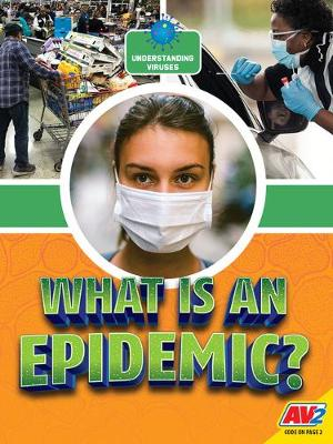 What Is An Epidemic? by Heather C Hudak