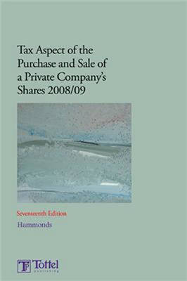 Tax Aspects of the Purchase and Sale of a Private Company's Shares book