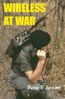 Wireless at War by Peter R. Jensen