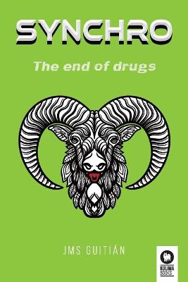 Synchro: The end of drugs book
