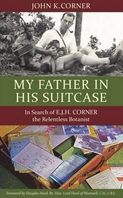 My Father in His Suitcase by John K. Corner